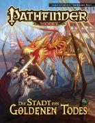 Die Stadt des Goldenen Todes - Pathfinder