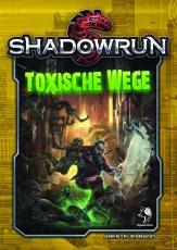 Toxische Wege - Shadowrun