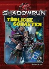 Tödliche Schatten - Shadowrun