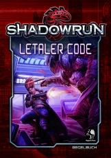 Letaler Code - Shadowrun