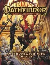 Pathfinder Ausbauregeln 8: Intrigen (Taschenbuch)
