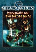 Verschwörungstheorien - Shadowrun