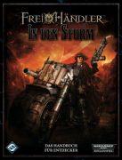 Freihändler: In den Sturm - Warhammer 40k Rollenspiel