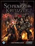 Schwarzer Kreuzzug: Grundregeln - Warhammer 40k Rollenspiel