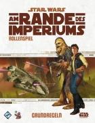 Am Rande des Imperiums: Grundregeln - Star Wars Rollenspiel