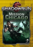 Mission Chicago - Shadowrun