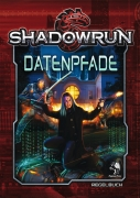 Datenpfade - Shadowrun