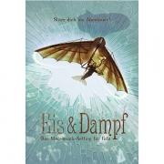 Eis & Dampf - Fate