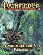 Pathfinder Ausbauregeln 6: Klassen (Taschenbuch)