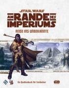 Am Rande des Imperiums: Reise ins Unbekannte - Star Wars Rollenspiel