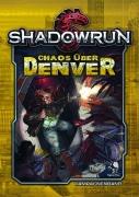 Chaos über Denver - Shadowrun