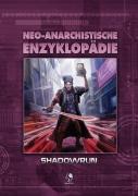 Neo-Anarchistische Enzyklopädie - Shadowrun