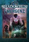Emergenz: Digitales Erwachen - Shadowrun